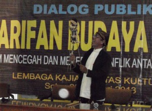 Dialog Kearifan Budaya Lokal Dalam Mencegah dan Meredam Konflik Antar Kepentingan
